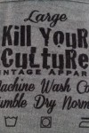 Kill Your zculture Vintage Apparel Wash Tag